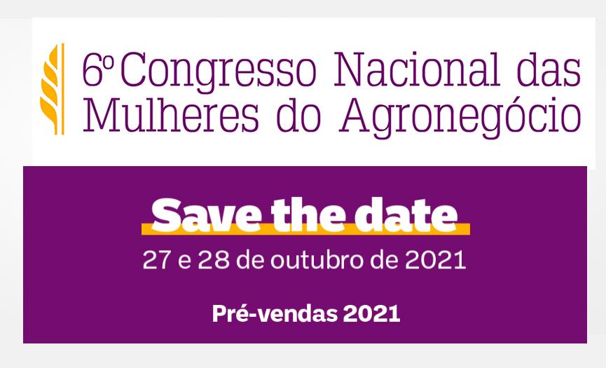 CNMA – 6.º Congresso Nacional das Mulheres do Agronegócio